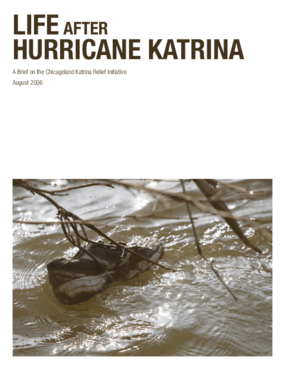 Life After Hurricane Katrina: A Brief on the Chicagoland Katrina Relief Initiative