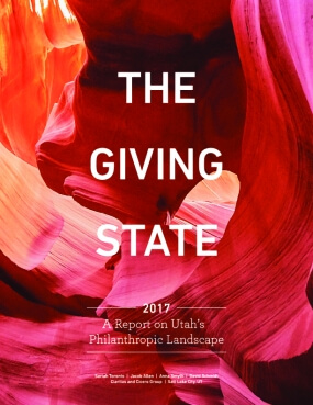 The Giving State: A Report on Utah's Philanthropic Landscape
