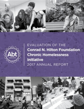 Evaluation of the Conrad N. Hilton Foundation Chronic Homeless Initiative - 2017 Annual Report
