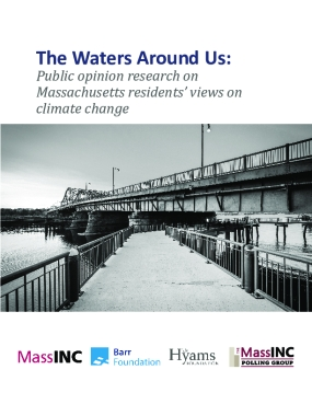 The Waters Around Us: Public opinion research on Massachusetts residents' views on climate change